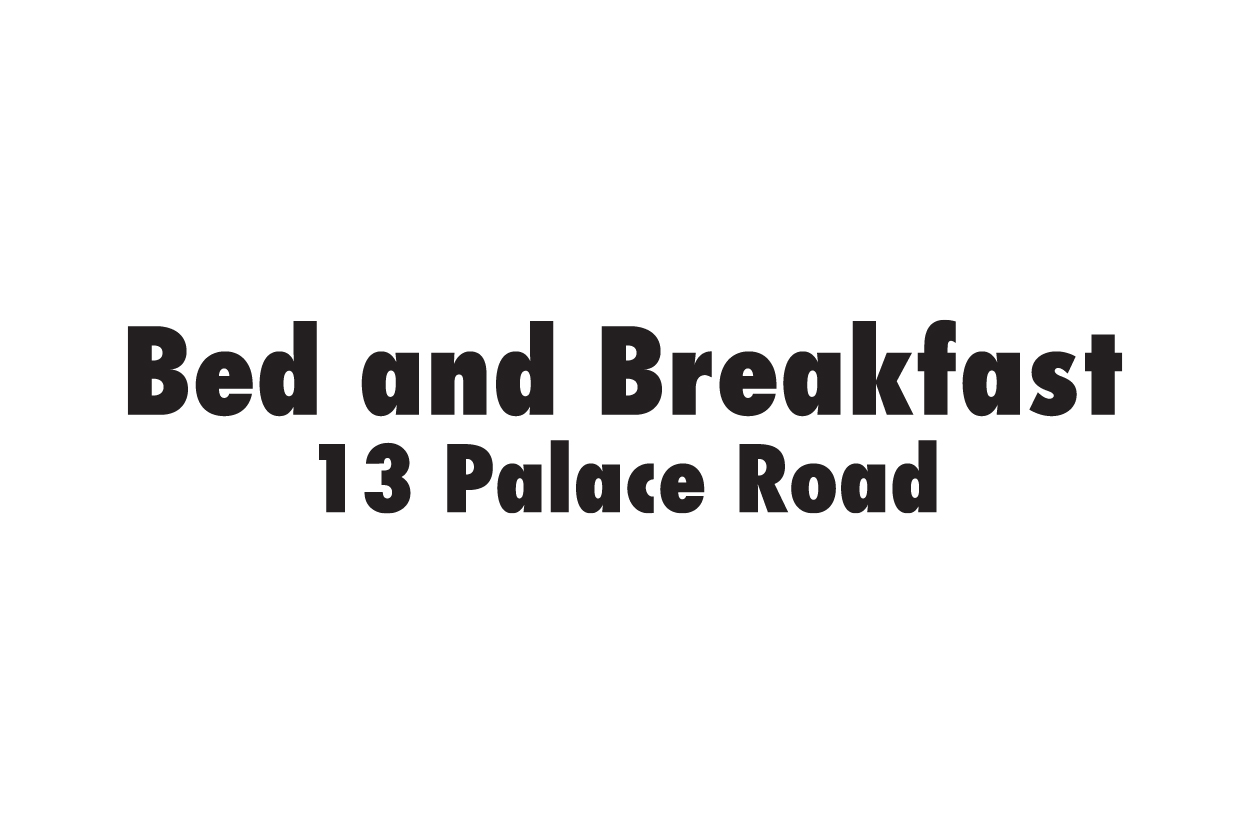 Bed and Breakfast - 13 Palace Road